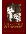 "Life and Tales of a Locksmith - K W ""Bob"" Sidbotham"