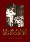 "Life and Tales of a Locksmith - K W ""Bob"" Sidbotham"