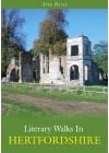 Literary Walks in Hertfordshire - Alex Reeve