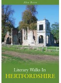 Literary Walks in Hertfordshire - Alex Reeve