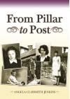 From Pillar to Post - Angela Claysmith Jenkins