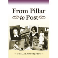 From Pillar to Post - Angela Claysmith Jenkins