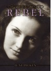 The Gentle Rebel - June Picken