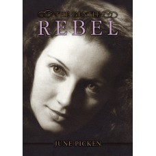 The Gentle Rebel - June Picken