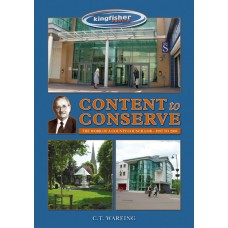 Content to Conserve - C.T. Wareing