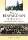 Diary of an Edwardian School - Maurice R. Western