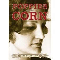 Poppies in the Corn - Fay Garrison