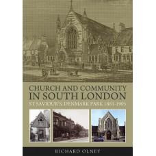 Church and Community in South London - St Saviour's, Denmark Park - Richard Olney