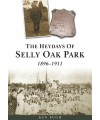 The Heydays Of Selly Oak Park - Ken Pugh