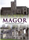 Magor: Fragments of History - Dina Kennedy