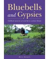 Bluebells and Gypsies - Childhood Memories of Rural Life in Wartime Britain - Mary Daniels