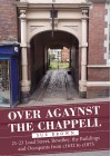 Over Agaynst The Chappell - Sue Brown