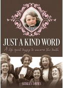 Just A Kind Word - Shirley Davies