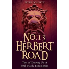 No.13 Herbert Road (Small Heath) - Peter Doherty