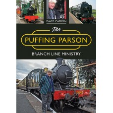 The Puffing Parson: Branch Line Ministry - David Capron
