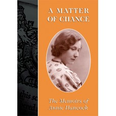 A Matter of Chance - Annie Hancock (Ed. Viv and Dave Hall)