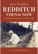 Roy Webb's Redditch: Then and Now - Tina Emily Webb-Moore